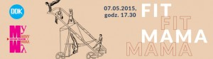 Fit Mama,07.05.15,My Mamy-Drugie Oblicze-banner