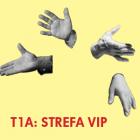 T1A: STREFA VIP