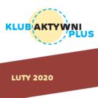Grafika kolorowa logo Aktywni Plus oraz napis Luty 2020 na bordowym tle