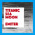 Titanic Sea Moon, Emiter