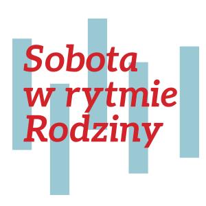 Grafika, kolorowa ilustracja, czerwony napis Sobota w rytmie Rodziny na tle niebieskich, pionowych pasów