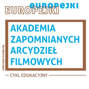 Grafika kolorowa nazwa cyklu Akademia Zapomnianych Arcydzieł Filmowych