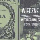 """Wieczne Czytanie / """"Maria"""" Antoniego Malczewskiego"""